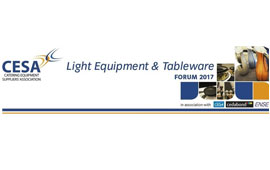 The 2017 CESA utensils, light equipment and tableware forum